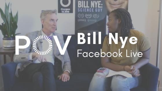 POV Bill Nye Facebook Live