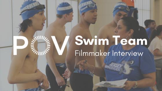POV Swim Team Filmmaker Interview