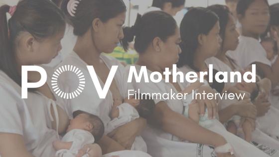 POV Motherland Filmmaker Interview